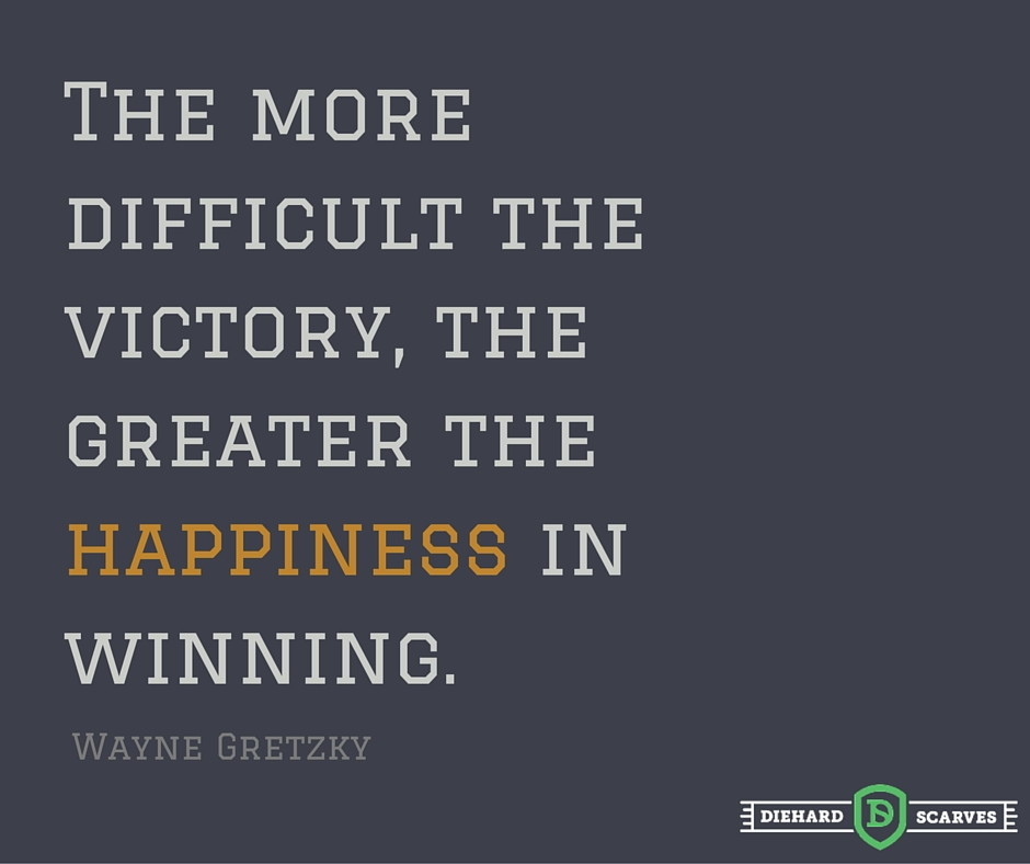 The more difficult the vicotry, the greater the happiness in winning - motivational sports quote.