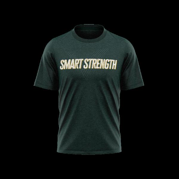 Smart Strength letters on forest green Tri-Blend Shirt - Diehard Custom Fundraising